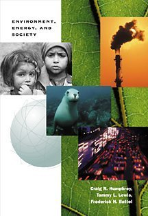 Environment, Energy, and Society A New Synthesis 2nd 2002 9780534579555 Front Cover