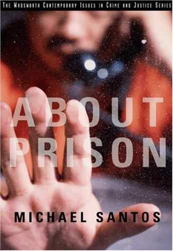 About Prison   2004 9780534623555 Front Cover