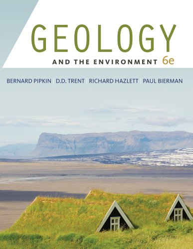 Geology and the Environment  6th 2011 9780538737555 Front Cover