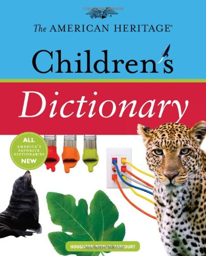 American Heritage Children's Dictionary   2010 9780547212555 Front Cover