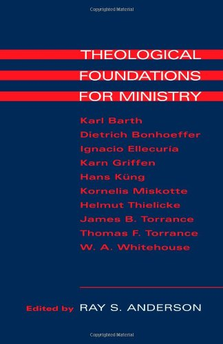 Theological Foundations for Ministry   1999 edition cover