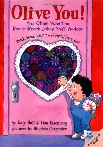 Olive You! And Other Valentine Knock-Knock Jokes You'll A-Door  2000 edition cover