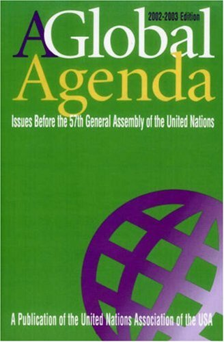 Global Agenda Issues Before the 57th General Assembly of the United Nations  2002 9780742523555 Front Cover
