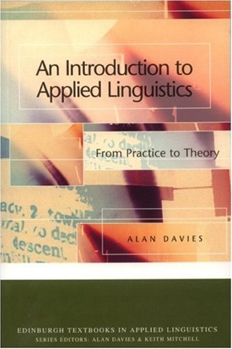 Introduction to Applied Linguistics From Practice to Theory 2nd 2007 (Revised) 9780748633555 Front Cover