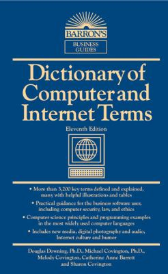Dictionary of Computer and Internet Terms  11th 2013 (Revised) edition cover