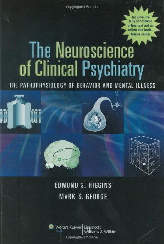 Neuroscience of Clinical Psychiatry The Pathophysiology of Behavior and Mental Illness  2007 edition cover