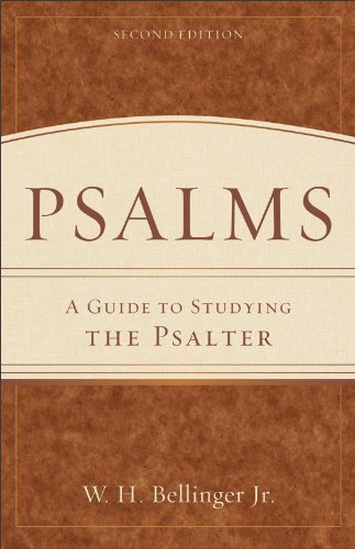 Psalms A Guide to Studying the Psalter 2nd 2012 edition cover