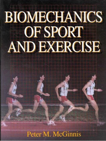 Biomechanics of Sport and Exercise 1st edition cover