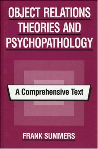 Object Relations Theory and Psychopathology A Comprehensive Text  1994 edition cover