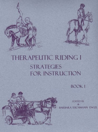 Therapeutic Riding I Strategies for Instruction 1st 1998 (Revised) 9780963306555 Front Cover