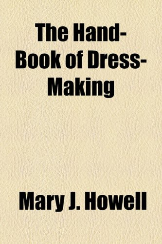 Hand-Book of Dress-Making  2010 edition cover