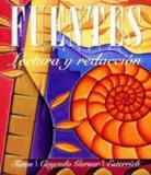 Fuentes: Lectura y redaccion / Reading and Drawing, Student Text  2014 edition cover