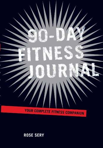 90-Day Fitness Journal Your Complete Fitness Companion N/A 9781402767555 Front Cover