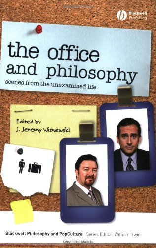 Office and Philosophy Scenes from the Unexamined Life  2008 edition cover