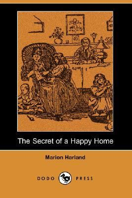 Secret of a Happy Home  N/A 9781406532555 Front Cover