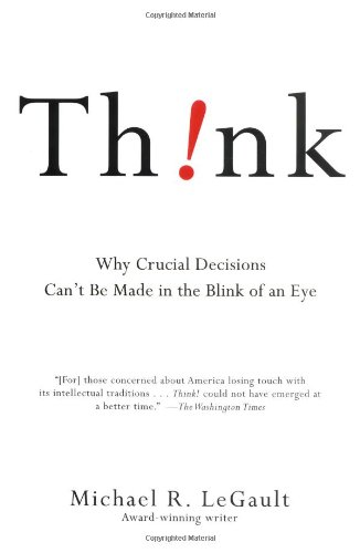 Think! Why Crucial Decisions Can't Be Made in the Blink of an Eye  2006 edition cover