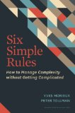 Six Simple Rules How to Manage Complexity Without Getting Complicated  2014 edition cover