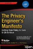Privacy Engineer's Manifesto Getting from Policy to Code to QA to Value  2014 9781430263555 Front Cover