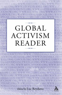Global Activism Reader   2011 9781441179555 Front Cover
