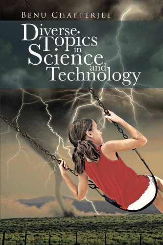Diverse Topics in Science and Technology   2013 9781491877555 Front Cover