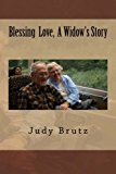 Blessing Love, a Widow's Story  N/A 9781492768555 Front Cover
