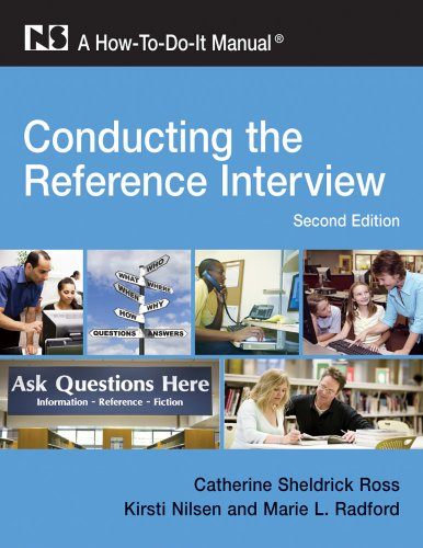 Conducting the Reference Interview A How-To-Do-It Manual for Librarians 2nd 2009 edition cover