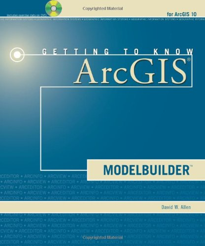 Getting to Know ArcGIS ModelBuilder   2011 edition cover