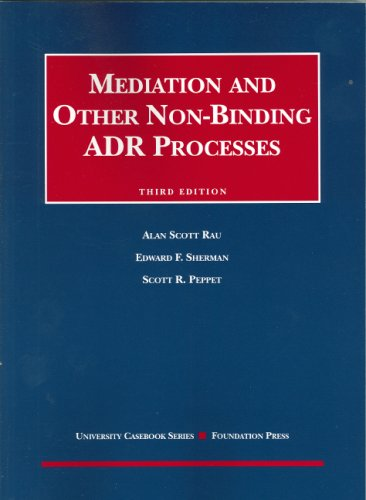 Mediation and Other Non-Binding ADR Processes  3rd 2006 (Revised) edition cover