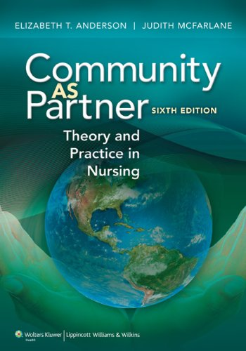 Community as Partner Theory and Practice in Nursing 6th 2011 (Revised) edition cover
