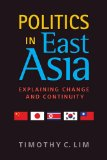 Politics in East Asia Explaining Change and Continuity  2014 edition cover