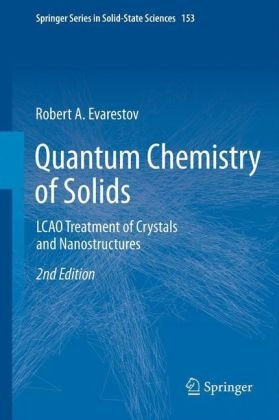 Quantum Chemistry of Solids: Lcao Treatment of Crystals and Nanostructures  2012 edition cover
