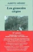 LOS GIRASOLES CIEGOS   2004 9788433968555 Front Cover