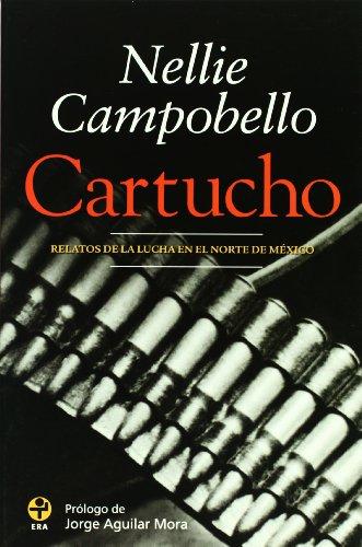Cartucho : Relatos de la Lucha en el Norte de Mexico N/A edition cover