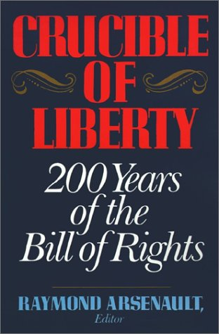 Crucible of Liberty   1991 9780029010556 Front Cover