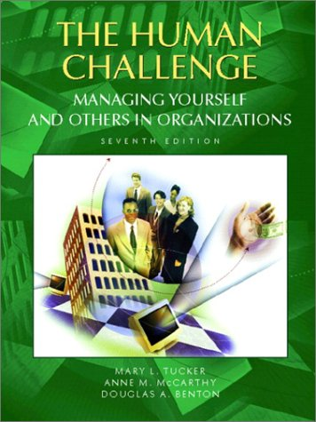 Human Challenge Managing Yourself and Others in Organizations 7th 2003 (Revised) edition cover