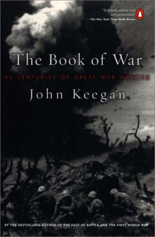 Book of War 25 Centuries of Great War Writing N/A edition cover