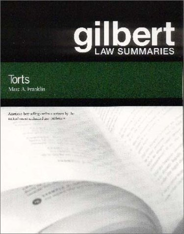 Gilbert Law Summ on Torts Torts 23rd 2002 (Revised) edition cover