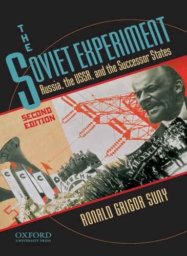 Soviet Experiment Russia, the USSR, and the Successor States 2nd 2010 edition cover