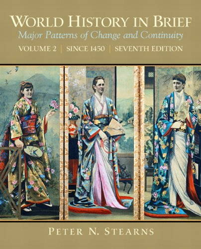 World History in Brief Major Pattern of Change and Continuity (Since 1450) 7th 2010 (Brief Edition) edition cover