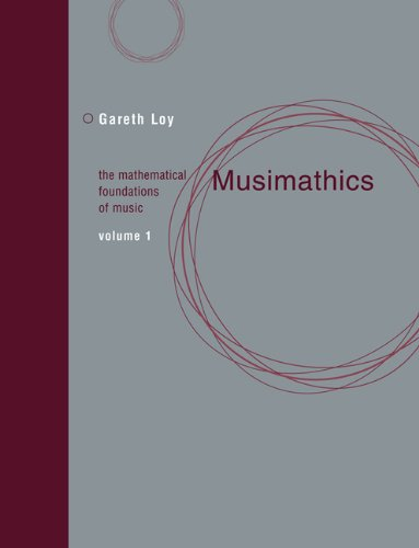 Musimathics The Mathematical Foundations of Music  2006 edition cover