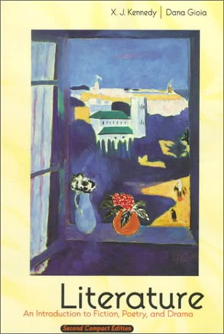 Literature An Introduction to Fiction, Poetry and Drama, Compact Edition 2nd 2000 (Student Manual, Study Guide, etc.) edition cover