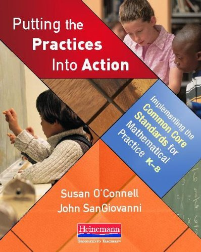 Putting the Practices into Action Implementing the Common Core Standards for Mathematical Practice, K-8  2013 edition cover
