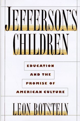 Jefferson's Children Education and the Promise of American Culture  1997 edition cover