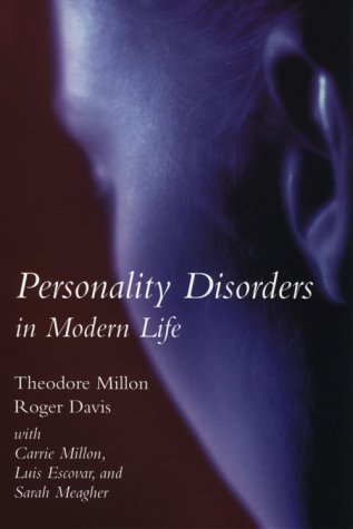 Personality Disorders in Modern Life Character Disorders  2000 edition cover