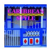 Caribbean Style (Style Book Series) N/A edition cover