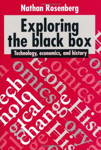 Exploring the Black Box Technology, Economics, and History  1994 9780521459556 Front Cover