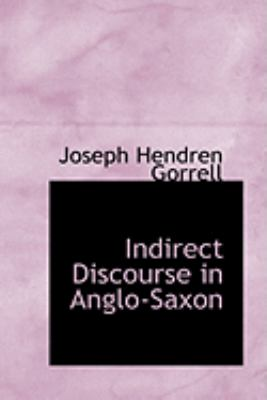 Indirect Discourse in Anglo-saxon:   2008 edition cover