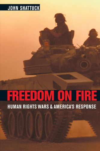 Freedom on Fire Human Rights Wars and America's Response  2003 edition cover