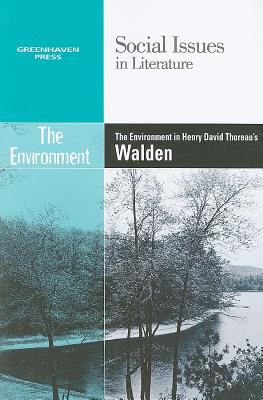 Environment in Henry David Thoreau's Walden   2010 9780737746556 Front Cover