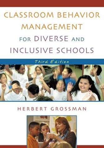 Classroom Behavior Management for Diverse and Inclusive Schools  3rd 2003 (Revised) edition cover